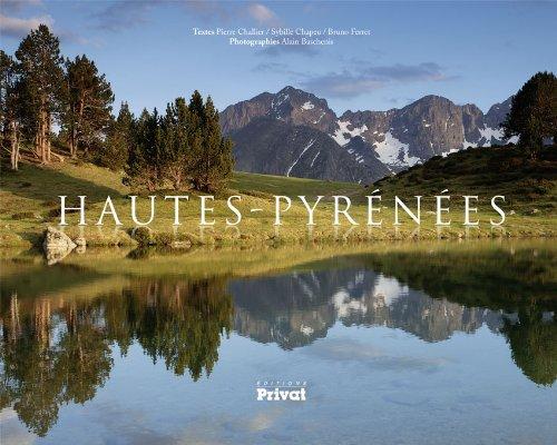 Les Hautes-Pyrenees: Pierre Challier, Etienne Follet