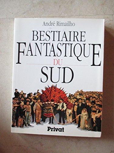 9782708970281: Bestiaire fantastique du sud
