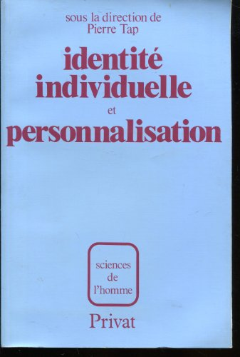 9782708974159: IDENTITE INDIVIDUELLE ET PERSONNALISATIONNALISATION. : Colloque international, Toulouse 1979