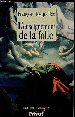 9782708978225: L'enseignement de la folie (Psychiatrie/psychanalyse) (French Edition)