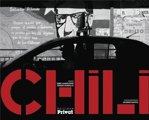 Chili, un road movie sur les traces de Salvador Allende: Isabel Allende, Georges Bartoli