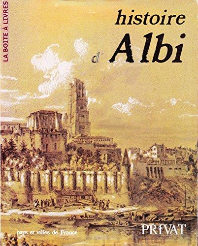 9782708982161: Histoire d'Albi