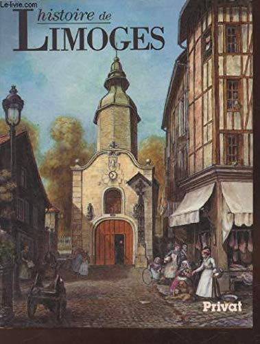 Histoire de Limoges: PÃ rouas