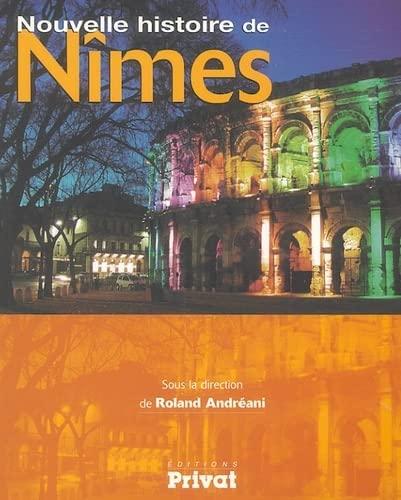 9782708983403: Nouvelle histoire de N�mes