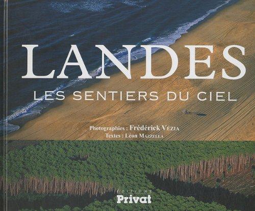 9782708983489: Landes : Les sentiers du ciel