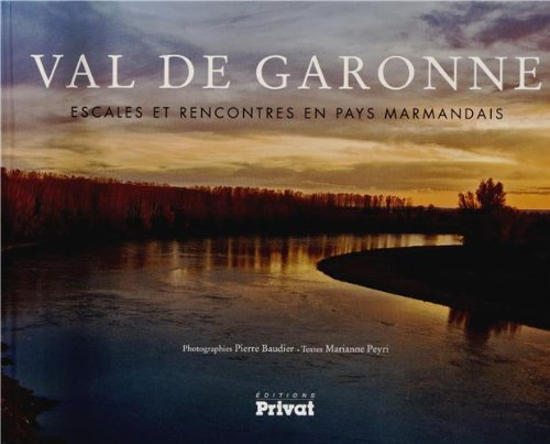 Val de Garonne: Marianne Peyri, Pierre Baudier