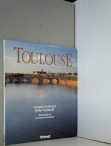 Toulouse: Au fil du temps (French Edition): Cousteaux, Fernand