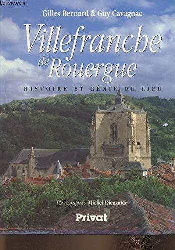 9782708990654: Villefranche de Rouergue : Histoire et génie du lieu