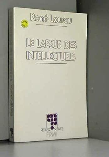 Le lapsus des intellectuels: René Lourau
