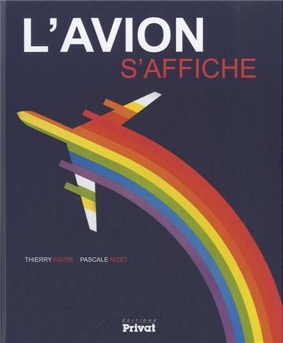 L' avion s'affiche: Pascale Nizet, Thierry Favre
