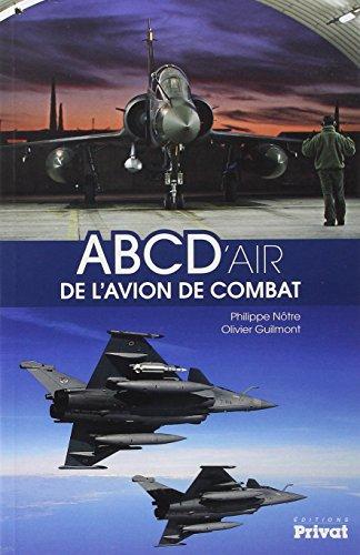 9782708992467: ABC D'air de l'avion de combat (Aviation)