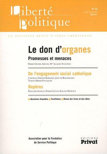 9782708998209: Libert� politique, N� 53 : Le don d'organes : Promesses et menaces