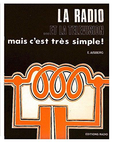 1da98bb6eebb70 9782709106405  La Radio et la télévision   mais c est très simple ...