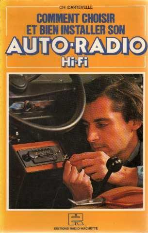 9782709108126: Comment choisir et bien installer son auto-radio hi-fi