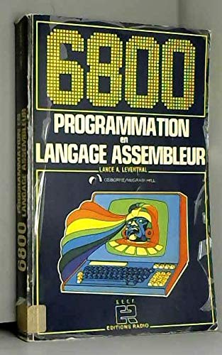 9782709108744: 6800 PROGRAMMATION en LANGAGE ASSEMBLEUR