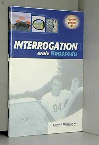 9782709507929: Interrogation orale Rousseau : �preuve pratique B