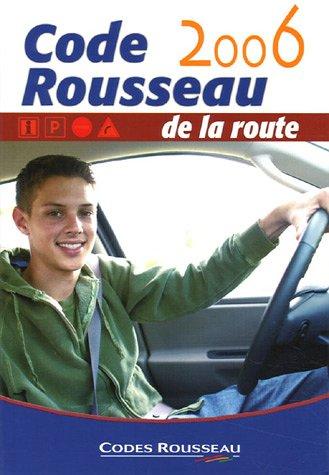 9782709509091: CODE ROUSSEAU DE LA ROUTE 2006