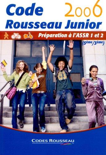 9782709509176: Code Rousseau Junior : Préparation à l'ASSR 1 et 2 (5e/3e)