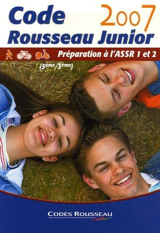 9782709509596: Code Rousseau Junior : Pr�paration � l'ASSR 1 et 2 (5e/3e)