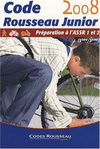9782709510240: Code Rousseau Junior : Préparation à l'ASSR 1 et 2 (5e/3e)