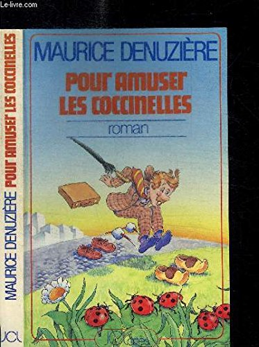 Pour amuser les coccinelles 112897 (2709601478) by DENUZIERE, maurice