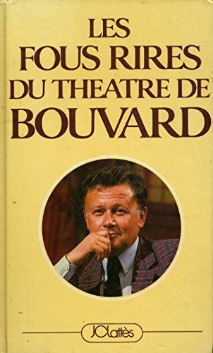 9782709603485: Les fous rires du theatre de bouvard