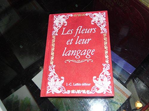 9782709604420: Les fleurs et leur langage