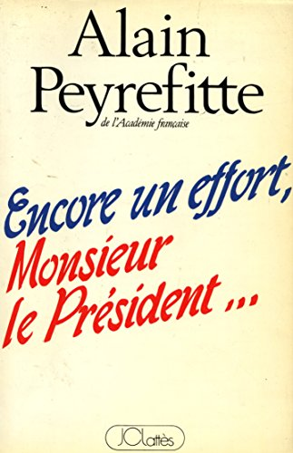 9782709604574: Encore un Effort, Monsieur le President