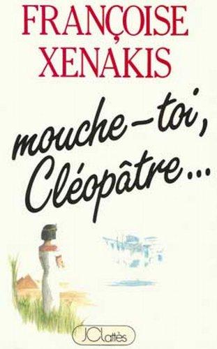 9782709605397: Mouche Toi Cleopatre