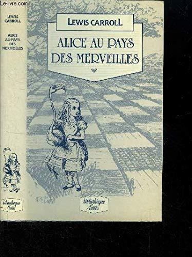 Alice au pays des merveilles: Lewis Caroll