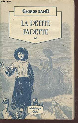 La Petite Fadette (Petite Bibliotheque Lattes) (French: Sand