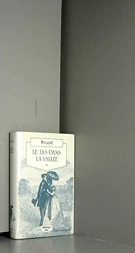 9782709607339: Le Lys Dans La Vallee (Petite bibliotheque Lattes) (French Edition)