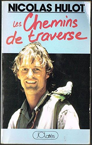 9782709607629: Les Chemins De Traverse