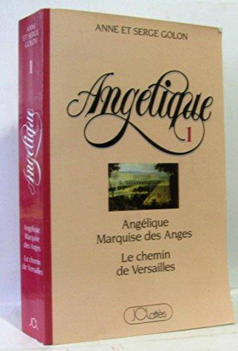 9782709608169: Angélique, tome 1, Angélique Marquise des Anges, Le chemin de Versailles