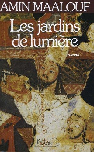 9782709608572: Les jardins de lumière: Roman (French Edition)