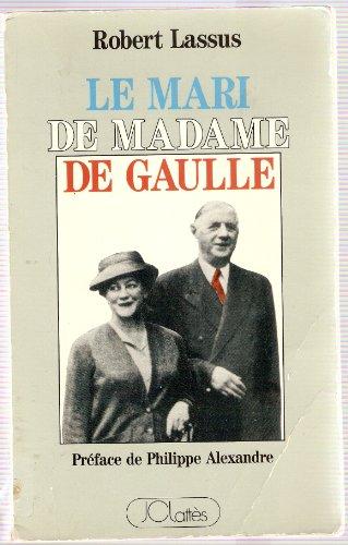 9782709608602: Le Mari de madame de Gaulle