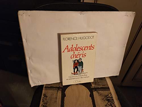 9782709610155: Adolescents chéris