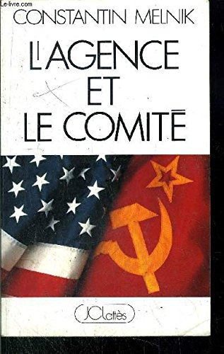 9782709610605: L'agence et le comite: Roman (French Edition)