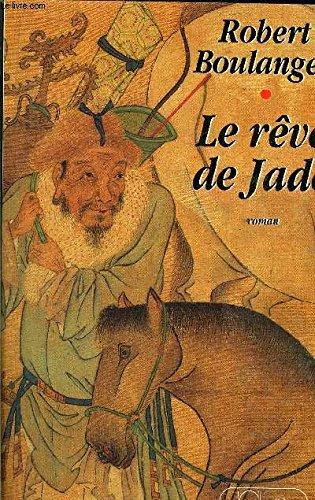 9782709611176: Le rêve de jade: Roman (French Edition)