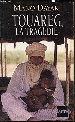 9782709611541: TOUAREG LA TRAGEDIE