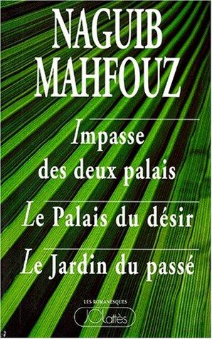 9782709612494: IMPASSE DES DEUX PALAIS. Le palais du d�sir. Le jardin du pass�