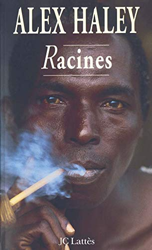 Racines-compilation (Romans étrangers) (French Edition) (9782709612623) by Haley, Alex