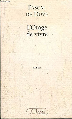 9782709613101: L'orage de vivre (French Edition)