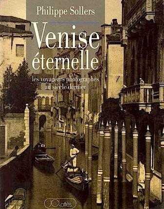9782709613279: Venise eternelle: Les voyageurs photographes au siecle dernier (Anthologie du regard) (French Edition)
