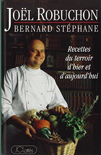 9782709613545: Recettes du terroir d'hier et d'aujourd'hui (French Edition)