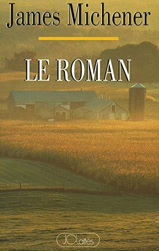Le roman: James Albert Michener