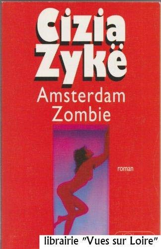 9782709613842: Amsterdam zombie (French Edition)