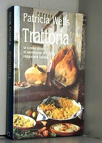 9782709615273: Trattoria. La cuisine simple et savoureuse des petits restaurants italiens