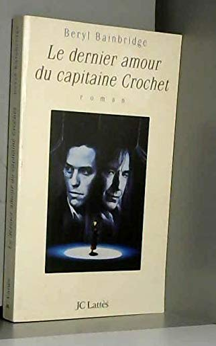 9782709615853: Le dernier amour du capitaine Crochet