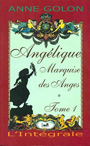 Angélique, marquise des anges (2709616149) by Golon, Anne; Golon, Serge